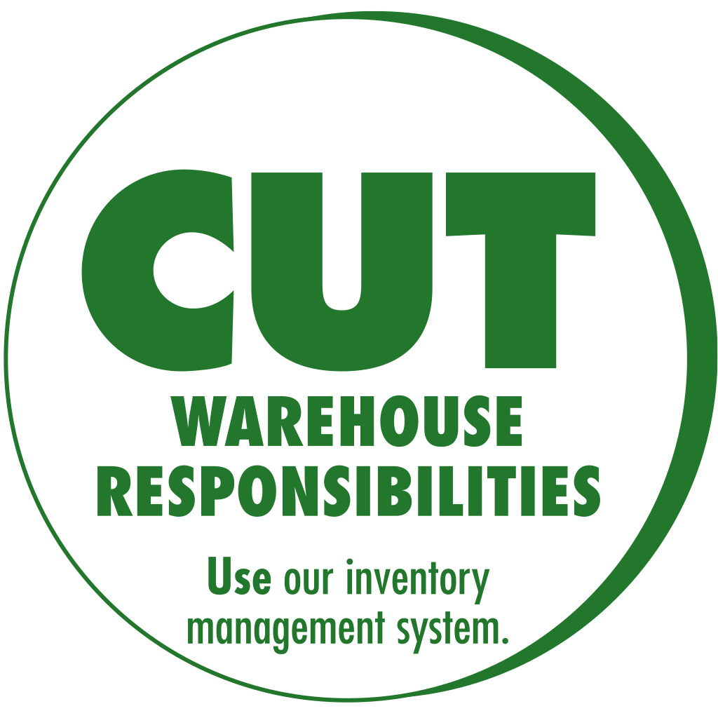 Cut warehouse responsibilities.
